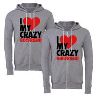 I Love My Crazy Girlfriend matching couple zipper hoodie