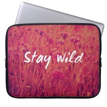 Cool Vintage Wild Flower Pink Photo Stay Wild Laptop Sleeves