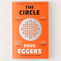 The Circle Paperback By Dave Eggers   Urban Outfitters