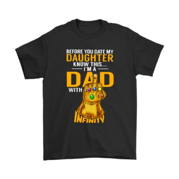 KUYOU Before You Date My Daughter I'm A Dad With Infinity Guantlet Shirts