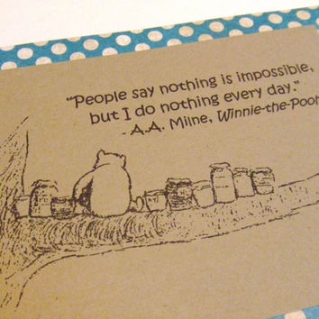 Nothing Is Impossible Winnie the Pooh Quote by prettypetalspaper