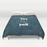 YES 1 Duvet Cover by White Print Design