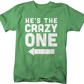 Shirts By Sarah Men's He's Crazy One Best Friend Mix Match Couples T-Shirt (Right)
