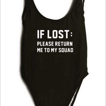 If Lost Please Return Me to My Squad Monokini - Women's Black Swimsuit Bathing Suit