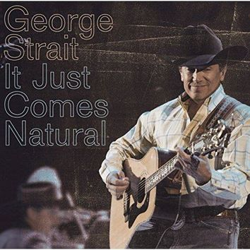 George Strait - It Just Comes Natural