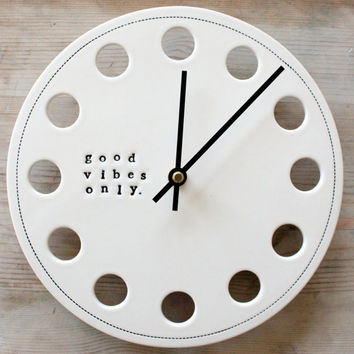 IN STOCK ceramic porcelain clock 8.25 good vibes only.