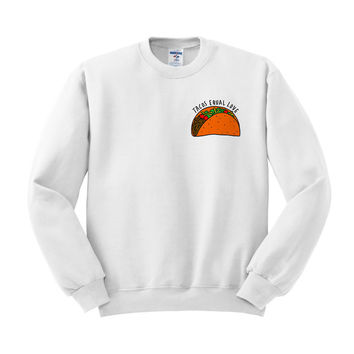 Cinco De Mayo - Tacos Equal Love Crewneck Sweatshirt