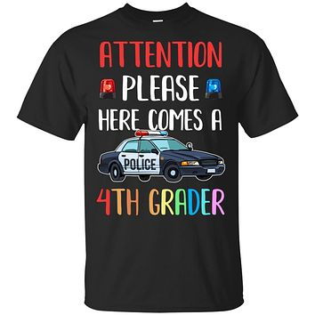 Kids First Day Of School 2019 4th Grade Police Attention Please