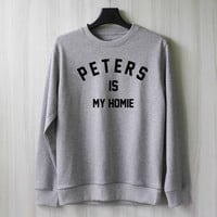 Evan Peters is My Homie Sweatshirt Sweater Shirt – Size XS S M L XL