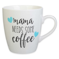 """Mama Needs Some Coffee"" Jumbo Mug"