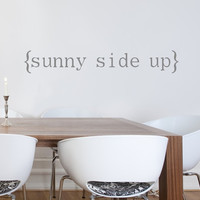 Sunny Side Up. Unique Kitchen Vinyl Decal.