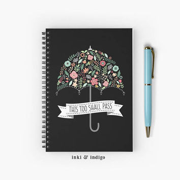 This Too Shall Pass - Spiral Notebook With Lined Paper, A5 Writing Journal, Diary, Floral Umbrella