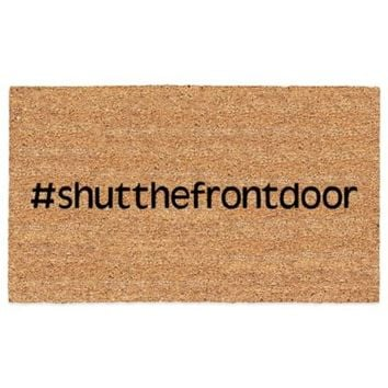 #Shutthefrontdoor Coir Door Mat in Black