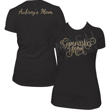 Gymnastics Mom shirt, gymnast mom shirt, custom gymnastics tshirt, gymnastic mom, gymnastic mom shirt