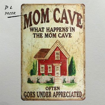 DL- MOM cave house metal sign Retro man cave Wall  Vintage Metal Craft Pub garage home decoration accessories
