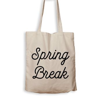 Spring Break - Tote Bag