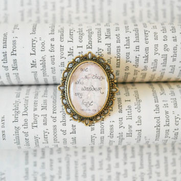 Tolkien Lord of the Rings Quote Ring Not all those who Wander are Lost