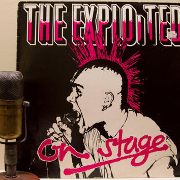 "The Exploited, Record Album 1970s Punk Rock LP Vinyl, 'The Exploited' - ""On Stage""(1985 Castle Com. w/""Punks not Dead"")"