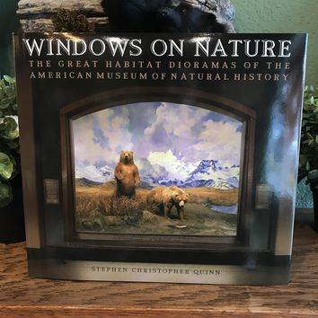 Windows on Nature: The Great Habitat Dioramas of the American History Museum of Natural History