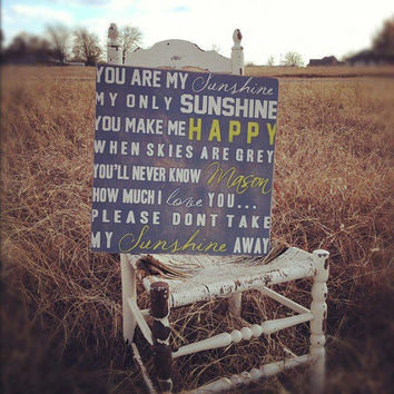 You Are My Sunshine Sign Custom, Personalized Sign, Nursery Sign, Baby Sign, Wall Sign, Wall Art 18x18