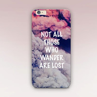 Wander Quote Phone Case For - iPhone 6 Case - iPhone 5 Case - iPhone 4 Case - Samsung S4 Case - iPhone 5C -  Matte Case - Tough Case