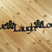Wall Art Metal Wall Words Live Laugh Love by PrecisionCut