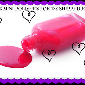 3 mini polishes with free shipping 13 dollars