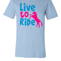 LIVE TO RIDE pony or horse
