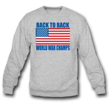 Back To Back World War Champs American Flag Design sweatshirt