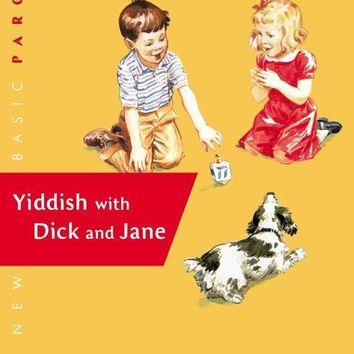 Yiddish with Dick and Jane Book