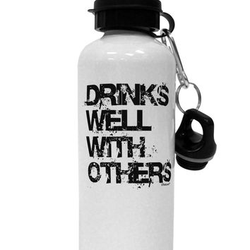Drinks Well With Others Aluminum 600ml Water Bottle by TooLoud