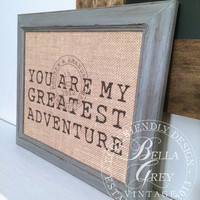 You Are My Greatest Adventure Burlap Print - Passport Stamp - Personalized Wedding Gift - Anniversary - Bridal Shower