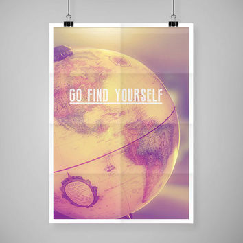 Travel Poster, Wanderlust poster, travel wall art print, inspiring quote