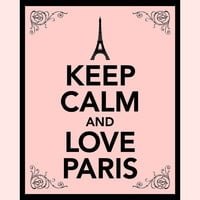 Keep Calm and Love Paris Print