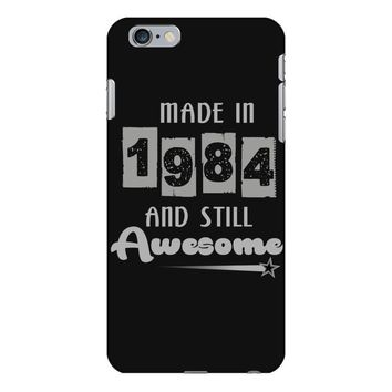 made in 1984 and still awesome iPhone 6 Plus/6s Plus Case