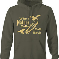 Shirts By Sarah Men's Funny Hunting Pullover When Nature Calls Call Back Hunter Hoodie
