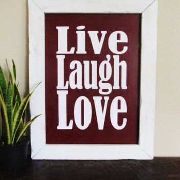 Handmade wood sign, Live Laugh Love rustic wooden sign, Quote sign, Sayings sign, Shabby Chic, distressed wood wall decor, Country sign