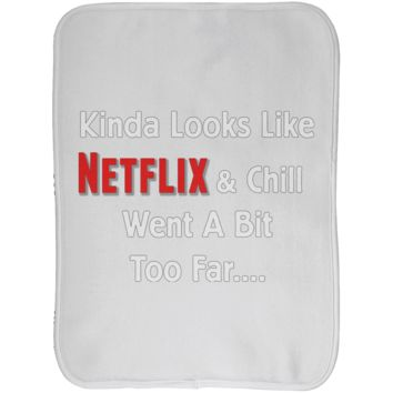 Funny Baby Clothes - Netflix & Chill Went A Bit Too Far - Burp Cloth