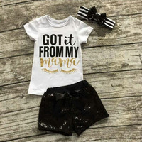 Girls ( Got it from my mama! ) T Shirt  Shorts and Headband Set