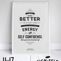 """Food Tastes Better, The Air Seems Fresher - Seinfeld Quote - Signfeld Poster - 11x17"""" - Home Decor"""