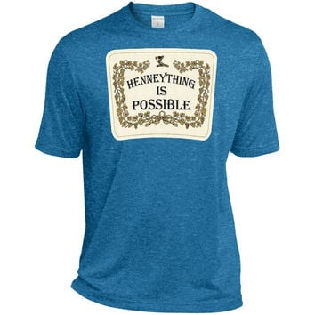 Hennething is Possible Funny Alcohol  TST360 Sport-Tek Tall Heather Dri-Fit Moisture-Wicking T-Shirt
