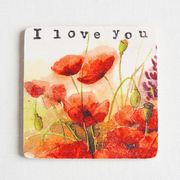 Wooden gift coaster with printed typewriter style text 'I love you' and watercolor floral background - 1 pcs, gift ideas, valentines