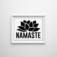 Namaste Black and White Typographic Art Print. Modern Home Decor. Minimal. Lotus Flower. Word Art. Yoga Poster. Office Art. Relax. Buddha.
