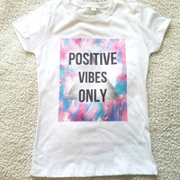 Positive vibes only girl's top, Youth T-shirt sizes xs, small, medium, large, Xl