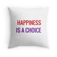 HAPPINESS IS A CHOICE by IdeasForArtists