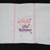 "Burp cloth with saying ""God's Little Masterpiece"" for Girls"