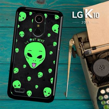 Alien We Out Here X4148 LG K10 2017 / LG K20 Plus / LG Harmony Case