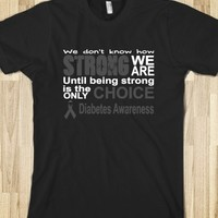 Stay Strong! Diabetes Awareness Tshirt