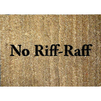 Fawlty Towers No Riff Raff Doormat outdoor by damngooddoormats
