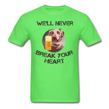 We'll Never Break Your Heart T-Shirt